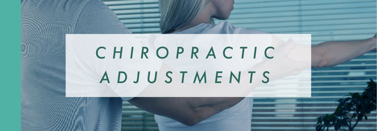Chiropractic Adjustments